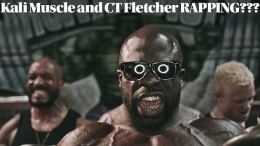 Kali Muscle and CT Fletcher Rapping